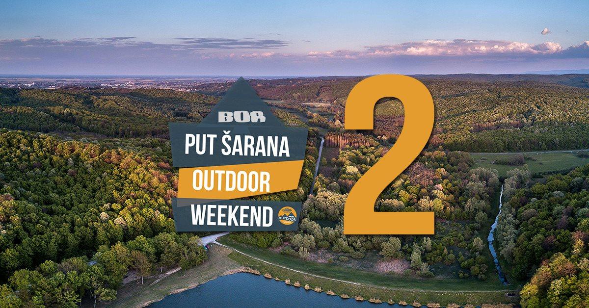 Najava: Put Šarana Outdoor Weekend 2